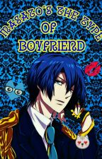 Masato's The Type Of Boyfriend {Book 5} by IDKEtsuko