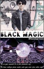 Black Magic  | Jos Canela & Tu | by Canelagirlxoxo