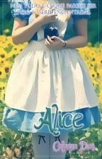 Alice - Livro I - Série Encantadas by CatarinaDias151