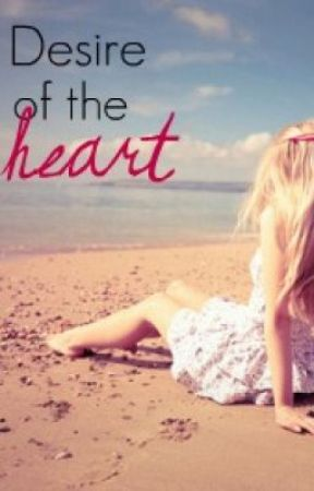 Desire of the Heart (A student/teacher romance) [REWRITING] by lacydays