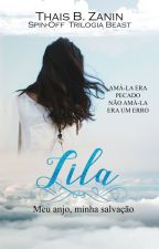 Lila - Meu anjo, minha salvação by ThaisBZanin