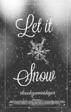 Let It Snow [Kaisoo] by vkookgaminshiper
