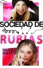 Sociedad de rubias by SwaggyAndLove