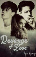 Revenge Of Love [Slow Update] by Agnes_Kiyomizu16
