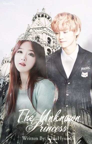 The Unknown Princess [EXO FANFIC]