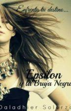 Epsilon y la bruja negra by dalasomart