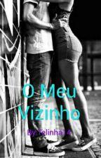 O Meu Vizinho by Telinha14