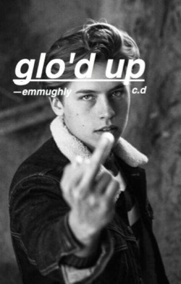 glo'd up >c.d