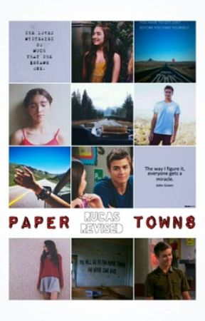 Paper Towns: Rucas Revised by r_u_c_a_s