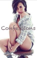 Confessions (Demi Lovato Lesbian Fanfic) by AlwaysLoveDelena
