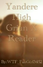 Yandere High Grian X Reader by abbymysteriousplanet