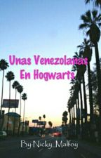 Unas Venezolanas En Hogwarts by Nico_Contreras
