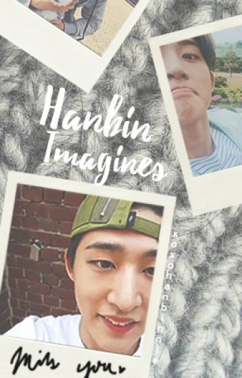 Hanbin Imagines