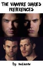 The Vampire Diaries Preferences by tvdjentv