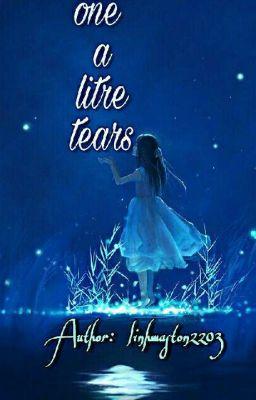 Đọc truyện •° ( Sư-Yết )  Một lít nước mắt °•