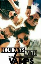 Holidays with The Vamps by ImcalledJuli