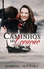 Caminhos do Coração by HajimeGabri92