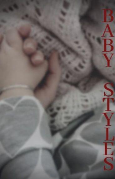 Baby Styles. [ H.S ]. 1°Livro  TERMINADA