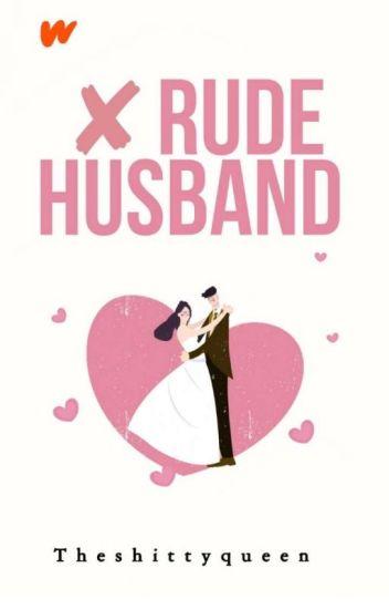 [3] (Not) Rude Husband