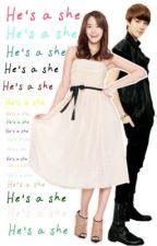 He's a She! by MeFaltasTu