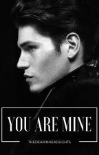 You Are Mine by parseltonquinq