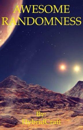 AWESOME RANDOMNESS by HybridCraft_HGF