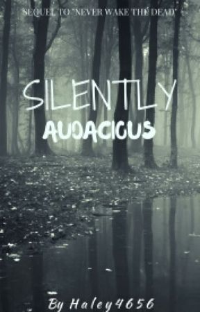 Silently Audacious (TWD Fanfic book 2) by Haley4565