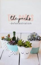the parks by -defenestration