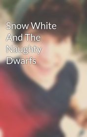 Snow White And The Naughty Dwarfs by voodoodoll12