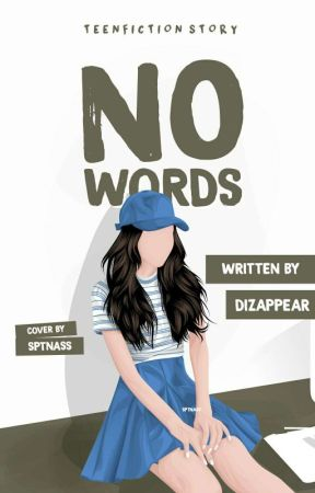 NO WORDS by dizappear