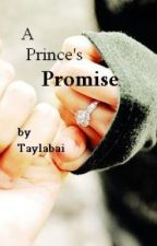 A Prince's Promise by Taylabai