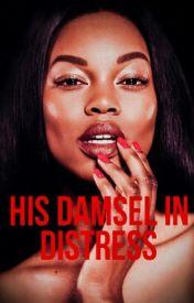 His Damsel In Distress by alwayswritin