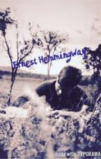 Ernest Hemmingway by EllieStyles98