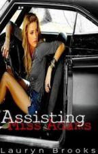 Assisting Miss Adams (Traduction française). by Epikaine
