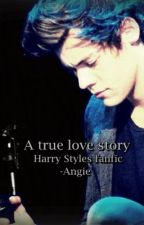 A True Love Story (Sequel to Worlds Apart) A Harry Styles fanfiction by Narrydaoneha