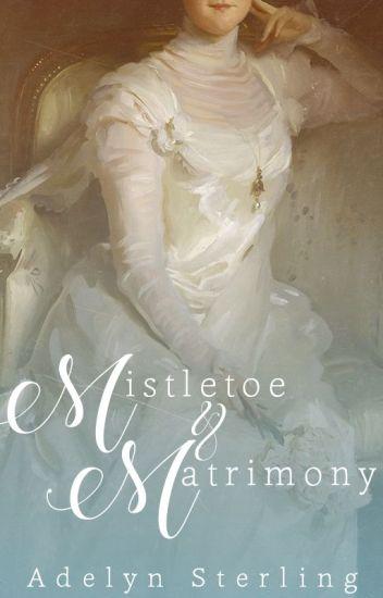 Mistletoe & Matrimony