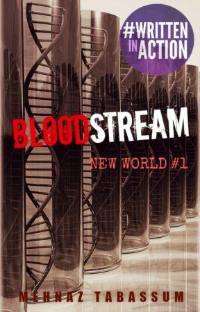 Bloodstream (New World, #1) by MehnazTabassum