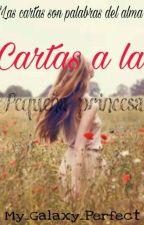 Cartas a la pequeña princesa by My_Galaxy_Perfect
