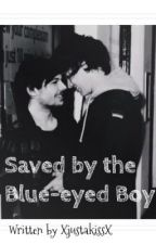 Saved By The Blue-Eyed Boy [Larry Stylinson] by XjustakissX