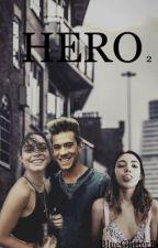 HERO2 by BlueGlitterBell