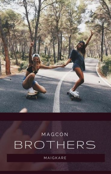 Brothers -Magcon
