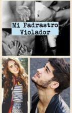 Mi Padrastro Violador ||Z.M|| by xAdamary12x