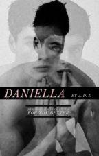 Daniella. by xxbbyg6rlxx