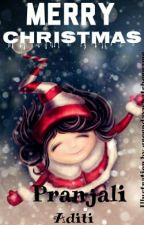 Merry Christmas {COMPLETED} by pranjaliaditi