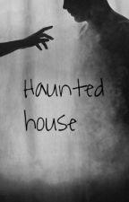 Haunted house by badumtssy