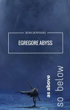 Egregore Abyss by RossDowning