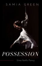 Possession by SamiaGreen_