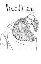 Heather ❅ lrh; ❅ by hemmopeach