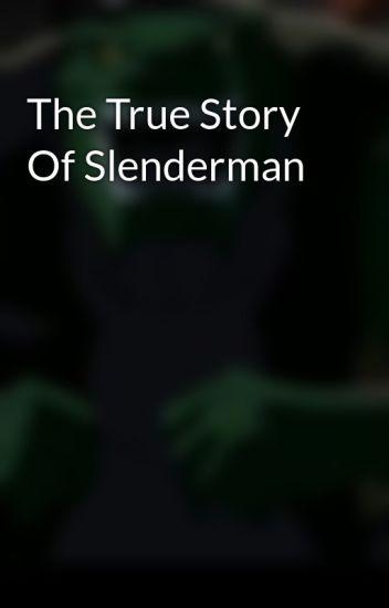 The True Story Of Slenderman