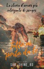 Tutto Mi Porta Da Te || Wattys 2018 by Sun_shine_93